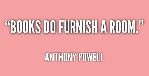 quote-Anthony-Powell-books-do-furnish-a-room-208416